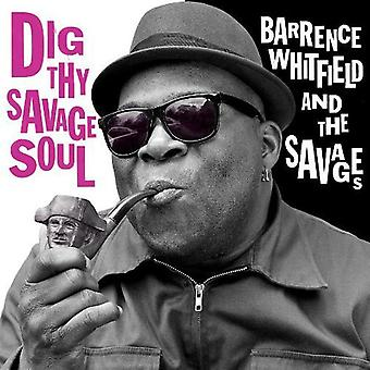 Barrence Whitfield & the Savages - Dig Thy Savage Soul [CD] USA import