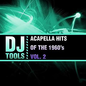 DJ Tools - Acapella Hits of the 1960's Vol. 2 [CD] USA import