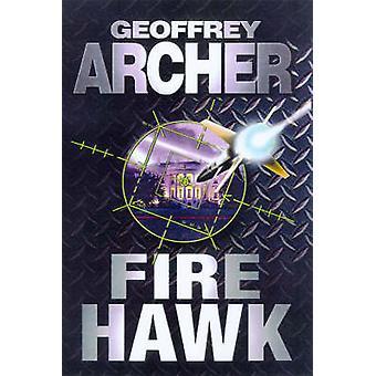 Fire Hawk by Geoffrey Archer - 9780099271437 Book