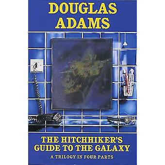 Hitchhiker Trilogy - A Trilogy in Five Parts by Douglas Adams - 978033