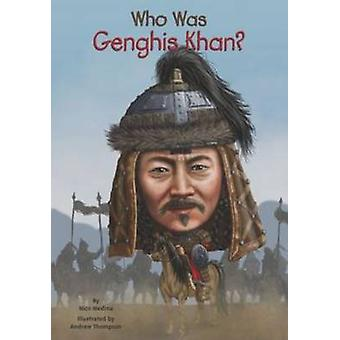 Who Was Genghis Khan? by Nico Medina - 9780448482606 Book