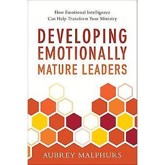 Udvikle følelsesmæssigt modne ledere - hvordan følelsesmæssig intelligens kan