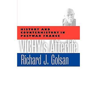Vichy, przez życie pozagrobowe - historia i Counterhistory w powojennej Francji przez Ri