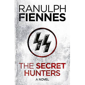 Den hemmelige jegere av Ranulph Fiennes - Ranulph Fiennes - 97814447572