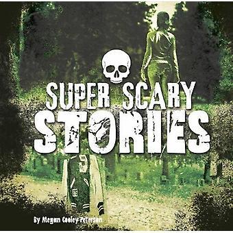 سوبر قصص مخيفة من قبل كولي ميغان بيترسون-كتاب 9781474720724