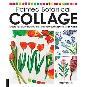 Painted Botanical Collage - Create Flowers - Succulents - and Herbs fr