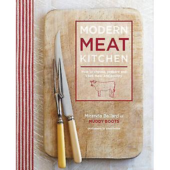 Cuisine moderne de viande - comment choisir - préparer et cuire la viande et oisea