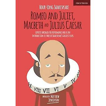 Hour-Long Shakespeare (Abridged edition) by Matthew Jenkinson - 97819