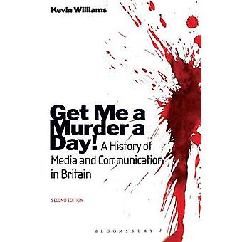 Get Me a Murder a Day by Williams & Kevin