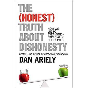 La vérité (honnête) de malhonnêteté