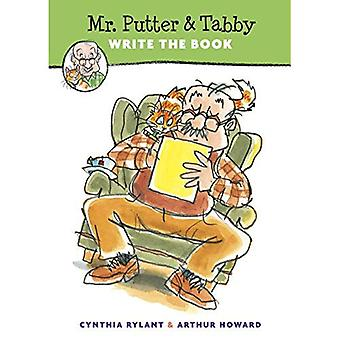 Mr Putter and Tabby Write the Book (Mr. Putter and Tabby) [Illustrated]