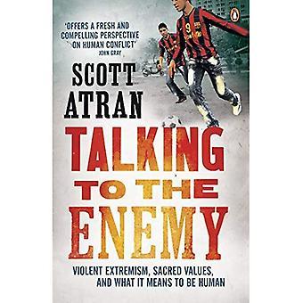 Conversando com o inimigo: o extremismo violento, valores sagrados e o que significa ser humano