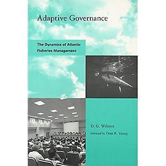 Adaptive Governance: Die Dynamik der Fischerei-Management (globale ökologische Accord: Strategien für Nachhaltigkeit und institutionelle Innovation)