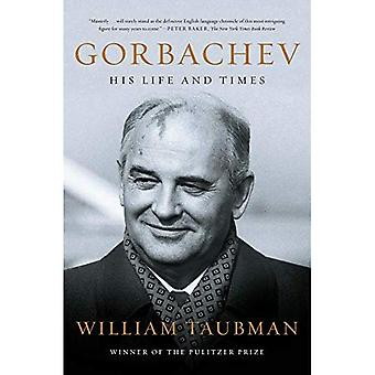 Gorbatchev: His Life and Times