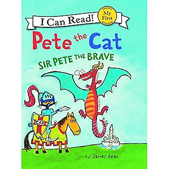 Pete the Cat: Sir Pete the Brave (I Can Read! My First Shared Reading (HarperCollins))