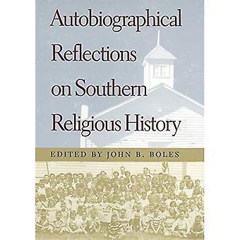Réflexions autobiographiques sur l'histoire religieuse du Sud