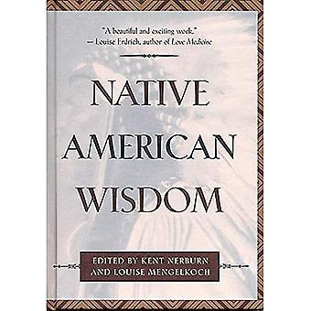 Native American Wisdom (Classic Wisdom Collection)