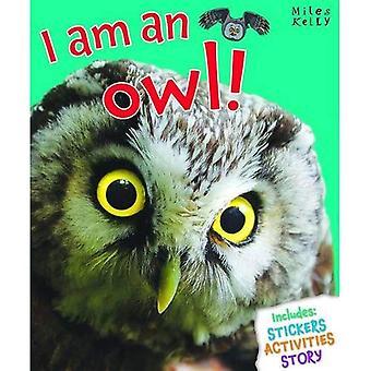 I am an owl (I am a... Series)