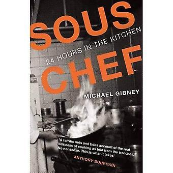 Sous Chef: 24 timmar i köket