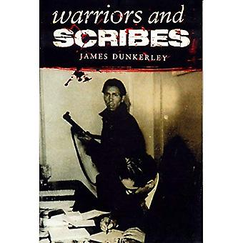 Warriors and Scribes: Essays in the History and Politics of Latin America