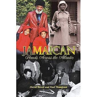Jamaican Hands Across the Atlantic