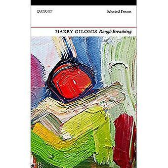 Rough-Atmung: Ausgewählte Gedichte