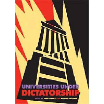 Universitäten unter der Diktatur von Connelly & John