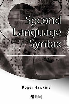 Second Language Syntax by Hawkins