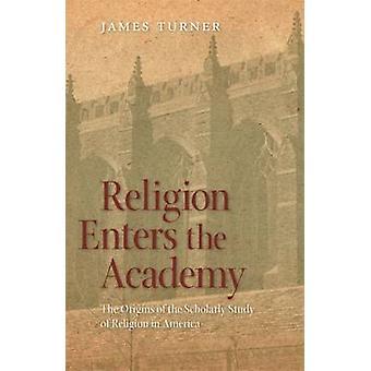 Religione entra all'Accademia le origini dello studio da studioso della religione in America da Turner & James
