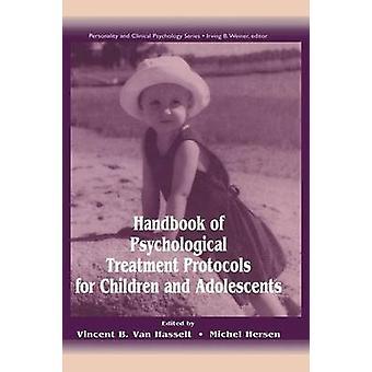 كتيب بروتوكولات العلاج النفسي للأطفال والمراهقين Van Hasselt & فنسنت باء