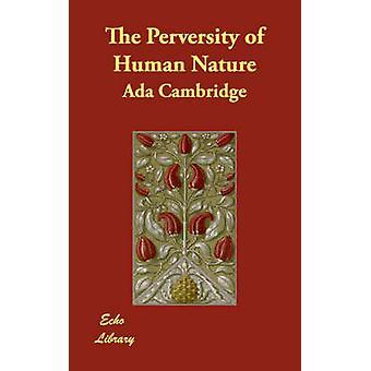 العناد الطبيعة البشرية من كامبريدج & أدا