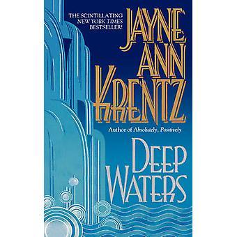Eaux profondes de Krentz & Jayne Ann