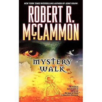 Mystère à pied par McCammon & R. Robert