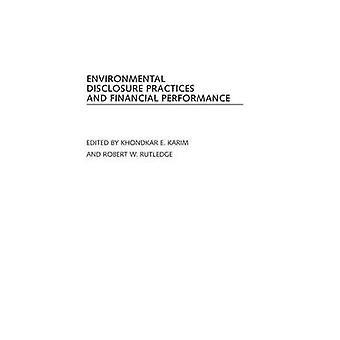 Environmental Disclosure Practices and Financial Performance by Karim & Khondkar