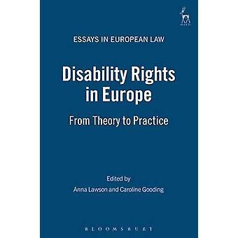 Funktionshindrades rättigheter i Europa från teori till praktik av Lawson & Anna