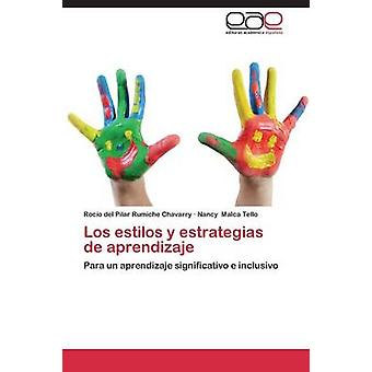 Los Estilos y Estrategias de Aprendizaje de Rumiche Chavarry Rocio Del Pilar