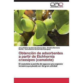 Obtencion de Adsorbentes en Partir de Eichhornia Crassipes Camalote av Carmona Murillo Cristina