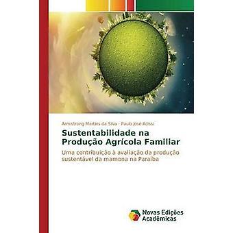Sustentabilidade na Agrcola USB2.0 neuf familier par da Silva Armistrong Martins