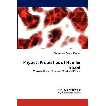 Physical Properties of Human Blood by Ahamad & Mohammed Gulam