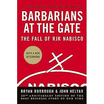 Barbarians at the Gate - The Fall of RJR Nabisco (20th) by Bryan Burro