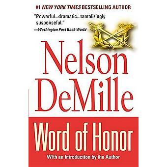Word of Honor by Nelson DeMille - 9780446674829 Book