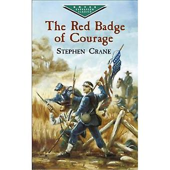 The Red Badge of Courage by Stephen Crane - 9780486434223 Book