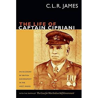 The Life of Captain Cipriani - An Account of British Government in the