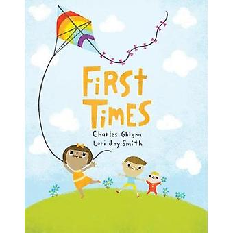 First Times by Charles Ghigna - 9781459811980 Book