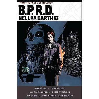 B.p.r.d. Hell On Earth Volume 3 by B.p.r.d. Hell On Earth Volume 3 -