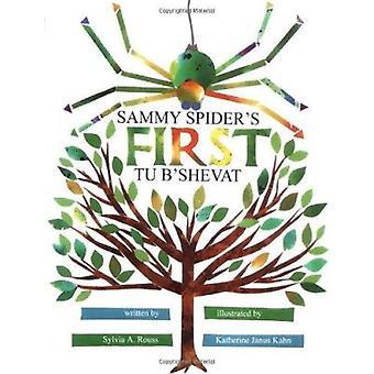 Sammy Spider's First Tu B'shevat by Sylvia Rouss - K.J. Kahn - 978158