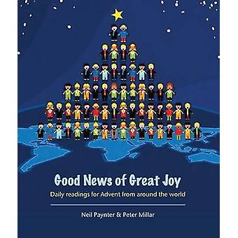 Good News of Great Joy - Daily Readings for Advent from Around the Wor