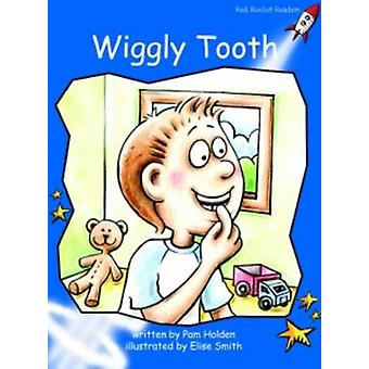 Wiggly Tooth - Early - Level 3 (International edition) by Pam Holden -