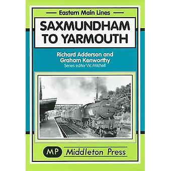 Saxmundham to Yarmouth by Richard Adderson - Graham Kenworthy - 97819