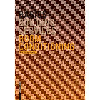 Basics Room Conditioning by Oliver Klein - Jorg Schlenger - 978376438